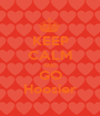 KEEP CALM AND GO Hoosier - Personalised Poster A1 size