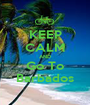 KEEP CALM AND Go To Barbados - Personalised Poster A1 size