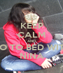 KEEP CALM AND GO TO BED WITH NINA - Personalised Poster A1 size