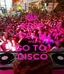KEEP CALM AND GO TO  DISCO - Personalised Poster A1 size