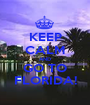 KEEP CALM AND GO TO FLORIDA! - Personalised Poster A1 size