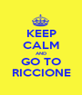 KEEP CALM AND GO TO RICCIONE - Personalised Poster A1 size