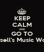 KEEP CALM AND GO TO Russell's Music World - Personalised Poster A1 size