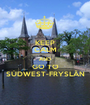 KEEP CALM AND GO TO SÚDWEST-FRYSLÂN - Personalised Poster A1 size