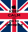 KEEP CALM AND go to shooping - Personalised Poster A1 size