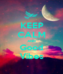 KEEP CALM AND Good Vibes - Personalised Poster A1 size