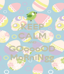 KEEP CALM AND GOoooOD MoRniNgg - Personalised Poster A1 size