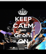 KEEP CALM AND Grohl ON - Personalised Poster A1 size
