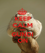 KEEP CALM AND GUNDI ON - Personalised Poster A1 size