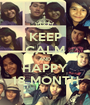 KEEP CALM AND HAPPY 18 MONTH - Personalised Poster A1 size