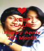 KEEP CALM AND Happy Anniv 7th Month - Personalised Poster A1 size