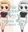 KEEP CALM AND  Happy B-Day Demi <3 - Personalised Poster A1 size