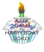 KEEP CALM AND HAPPY BDAY SOKO  - Personalised Poster A1 size