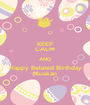 KEEP CALM AND Happy Belated Birthday Muskan - Personalised Poster A1 size