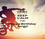 KEEP CALM AND Happy Birthday Jorgy! - Personalised Poster A1 size