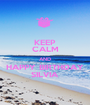 KEEP CALM AND HAPPY BIRTHDAY SILVIA - Personalised Poster A1 size