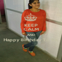 KEEP CALM AND Happy Birthday To Sis  - Personalised Poster A1 size