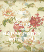 KEEP CALM AND HAPPY PARTY WITH YOU - Personalised Poster A1 size