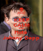 KEEP CALM AND Hate  Johnny Depp - Personalised Poster A1 size