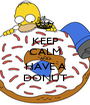 KEEP CALM AND HAVE A DONUT - Personalised Poster A1 size