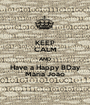 KEEP CALM AND Have a Happy BDay Maria João - Personalised Poster A1 size