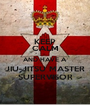 KEEP CALM AND HAVE A JIU-JITSU MASTER SUPERVISOR - Personalised Poster A1 size