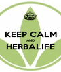 KEEP CALM AND HERBALIFE  - Personalised Poster A1 size