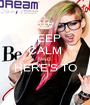 KEEP CALM AND HERE'S TO  - Personalised Poster A1 size