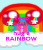 keep calm and hug a RAINBOW - Personalised Poster A1 size