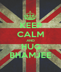 KEEP CALM AND HUG BHAMJEE - Personalised Poster A1 size