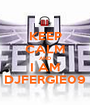 KEEP CALM AND I AM DJFERGIE09 - Personalised Poster A1 size