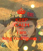KEEP CALM AND i am king rodriguez ;) - Personalised Poster A1 size