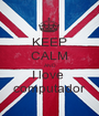 KEEP CALM AND I love  computador - Personalised Poster A1 size