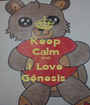Keep Calm and I Love Génesis  - Personalised Poster A1 size