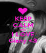 KEEP CALM AND I LOVE Giany <3 - Personalised Poster A1 size