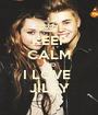 KEEP CALM AND I LOVE  JILEY - Personalised Poster A1 size