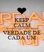 KEEP CALM AND I LOVE O PROGRAMA VERDADE DE CADA UM - Personalised Poster A1 size