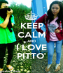 KEEP CALM AND I LOVE PITTO' - Personalised Poster A1 size