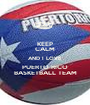 KEEP CALM AND I LOVE PUERTO RICO BASKETBALL TEAM - Personalised Poster A1 size