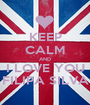 KEEP CALM AND I LOVE YOU FILIPA SILVA - Personalised Poster A1 size