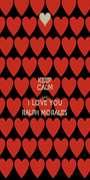KEEP CALM AND I LOVE YOU RALPH MORALES - Personalised Poster A1 size