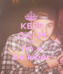 KEEP CALM AND i'm a belieber - Personalised Poster A1 size