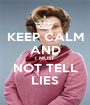 KEEP CALM AND I MUST NOT TELL LIES - Personalised Poster A1 size