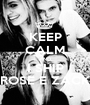 KEEP CALM AND I SHIP ROSE E ZACK - Personalised Poster A1 size