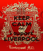 KEEP CALM AND i suport LIVERPOOL - Personalised Poster A1 size