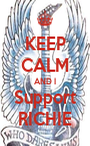 KEEP CALM AND I Support RICHIE - Personalised Poster A1 size
