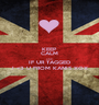 KEEP  CALM AND IF UR TAGGED I <3 U FROM KANIS XOX - Personalised Poster A1 size