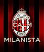 KEEP CALM AND I'M MILANISTA - Personalised Poster A1 size