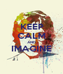 KEEP CALM AND IMAGINE  - Personalised Poster A1 size