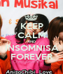 KEEP CALM AND INSOMNISA FOREVER - Personalised Poster A1 size